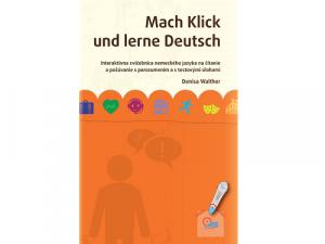 IRS - Cvičebnica Mach Klick und lerne Deutsch