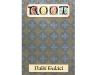 Root: Další tuláci